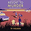Resort to Murder: A Miss Dimont Mystery, Book 2 Audiobook by TP Fielden Narrated by Eve Karpf