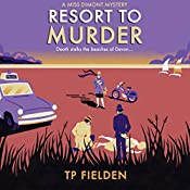 Resort to Murder: A Miss Dimont Mystery, Book 2 | TP Fielden