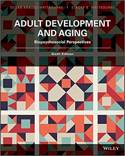 Amazon adult development and aging biopsychosocial adult development and aging biopsychosocial perspectives 6th edition 6th edition kindle edition fandeluxe Choice Image