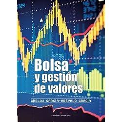Bolsa y gestión de valores (Spanish Edition)