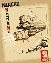 Sketchbook Manchu Comix Buro Numerote/Signe 900ex par  Manchu