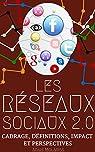LES RÉSEAUX SOCIAUX 2.0: Cadrage, définitions, impact  & perspectives par Molariss