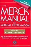 The Merck Manual of Medical Information, Second Edition: The World's Most Widely Used Medical Reference - Now In Everyday Language