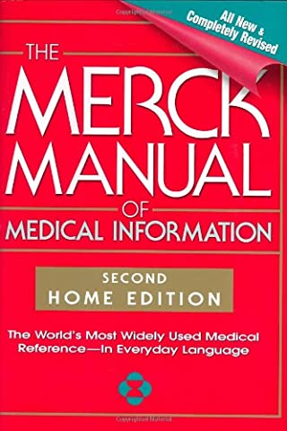 The Merck Manual of Medical Information, Second Edition: The World's Most Widely Used Medical Reference - Now In Everyday (Home Edition Merck Manual)