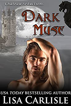 Dark Muse (new adult paranormal romance) (Chateau Seductions Book 2) by [Carlisle, Lisa]
