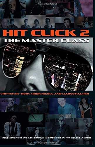 Read Online Hit Click 2 The Master Class: Music Industry Master Class (Volume 2) PDF