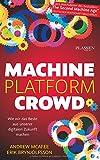 Machine, Platform, Crowd: Wie wir das Beste aus unserer digitalen Zukunft machen