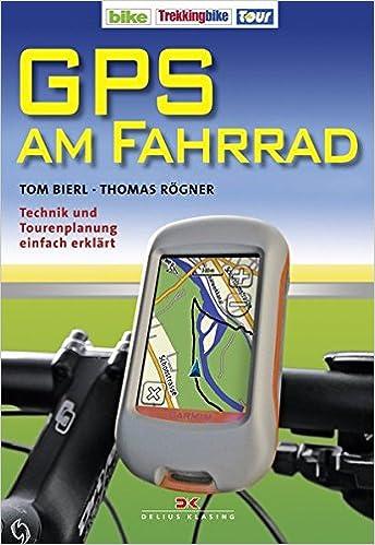 GPS am Fahrrad: Technik und Tourenplanung einfach erklärt: Amazon.es: Libros