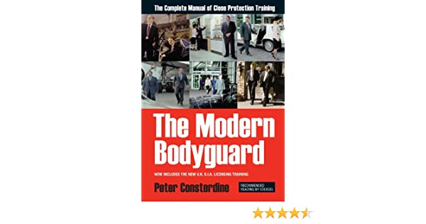 Amazon the modern bodyguard the manual of close protection amazon the modern bodyguard the manual of close protection training ebook peter consterdine kindle store fandeluxe Choice Image