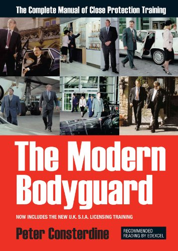 Amazon the modern bodyguard the manual of close protection the modern bodyguard the manual of close protection training by consterdine peter fandeluxe Image collections