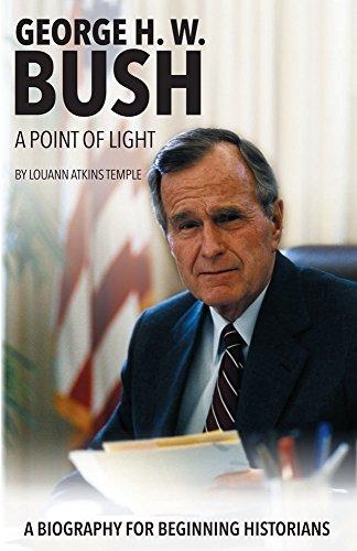 George H. W. Bush: A Point of Light