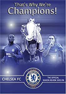 That's Why We're Champions: Chelsea FC Official Season Review 2005/06