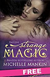 STRANGE MAGIC - Part One (The MAGIC series Book 1) (English Edition)