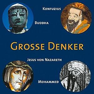 Konfuzius. Buddha. Jesus von Nazareth. Mohammed Hörbuch