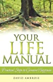 img - for Your Life Manual: Practical Steps to Genuine Happiness book / textbook / text book