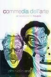 Commedia Dell'Arte: A Handbook for Troupes
