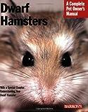 Dwarf Hamsters (Pet Owner's Manuals)