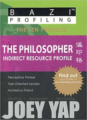 BaZi Profiling Series - The Philosopher (Indirect Resource