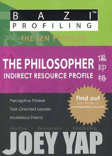 Download BaZi Profiling Series - The Philosopher (Indirect Resource Profile) pdf epub