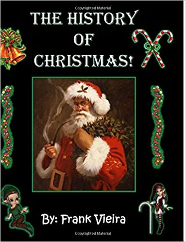 Real History Of Christmas.The History Of Christmas Black White Edition Frank
