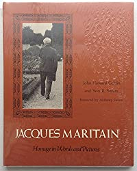 Jacques Maritain: Homage in Word and Pictures