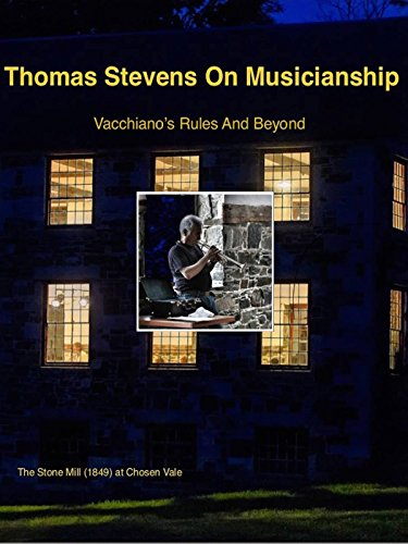 Trio Rule - Thomas Stevens On Musicianship: Vacchiano's Rules And Beyond