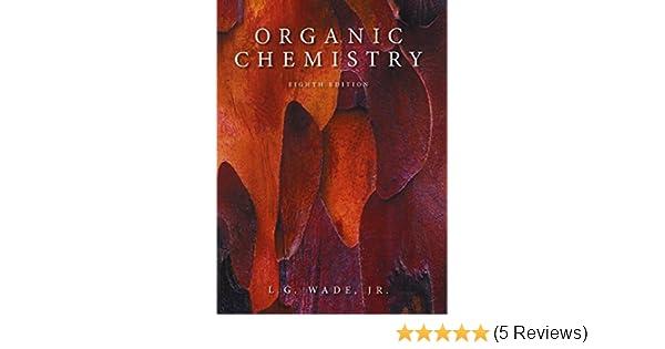 Amazon organic chemistry with mastering chemistry and solution amazon organic chemistry with mastering chemistry and solution manual 8th edition 9780321829597 leroy g wade books fandeluxe Gallery