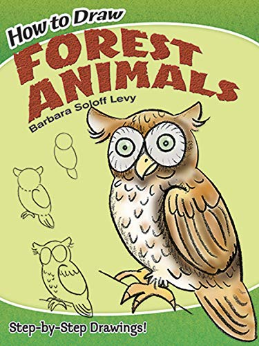How to Draw Forest Animals (Dover How to Draw) (How Draw To Forest)