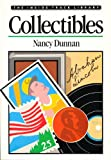 Collectibles, Nancy Dunnan, 0382240294