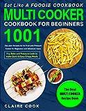 Eat Like a Foodie Cookbook: Multi-Cooker Cookbook