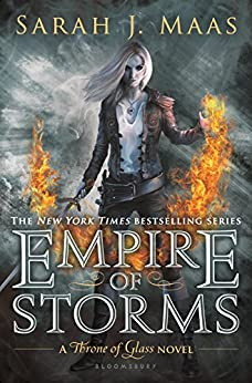 Empire of Storms (Throne Of Glass Series Book 5) by [Maas, Sarah J.]