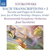 Bach; Stokowski - Transcriptions Vol. 2
