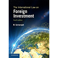 The International Law on Foreign Investment (English Edition)