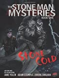 img - for Stone Cold: The Stone Man Mysteries, Book One book / textbook / text book