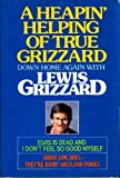 Heapin' Helping of True Grizzard, Lewis Grizzard, 0883657791