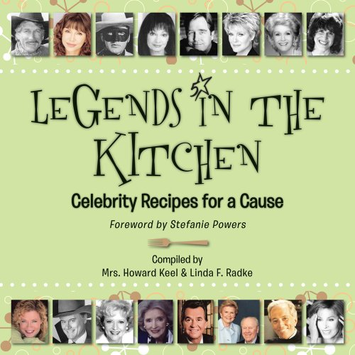 Legend Kitchen (Legends in the Kitchen: Celebrity Recipes for a Cause)