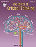 The Basics of Critical Thinking