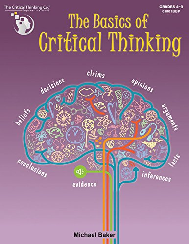 The Basics of Critical Thinking (Iq Test For 10 Year Old Child)