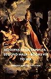 Atharva-Veda Samhita - Second Half - Books Viii to Xix, Dwight Whitney William, 1406753130