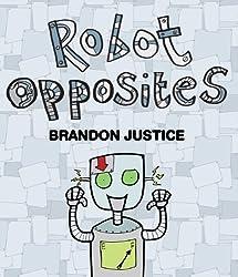 Robot Opposites (for children aged 2-5) (My First EBooks)