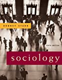 Bundle: Sociology, 10th + Study Guide : Sociology, 10th + Study Guide, Stark and Stark, Rodney, 0495227633