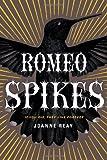 Romeo Spikes, Joanne Reay, 1451674449
