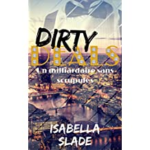Dirty Deals: Un milliardaire sans scrupules (French Edition)