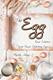 #8: The Egg Recipe Collection: Great Recipes Celebrating Eggs!