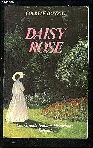 Daisy Rose Les Grands Romans Historiques Belfond French
