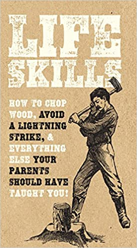 Amazon life skills how to chop wood avoid a lightning strike amazon life skills how to chop wood avoid a lightning strike and everything else your parents should have taught you 9780785834694 nic compton fandeluxe Images