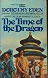The Time of the Dragon, Dorothy Eden, 0449230597