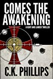 Comes The Awakening (Kents/Lander Series Book 1)