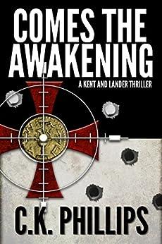 Comes The Awakening (Kents/Lander Series Book 1) by [Phillips, C. K.]