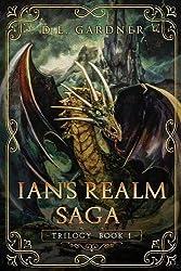 The Ian's Realm Saga: The Trilogy Books 1 - 3